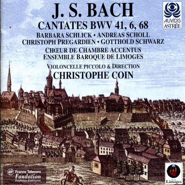 Bach: Cantates With Violoncello Piccolo (BWV 6, 41 & 68)