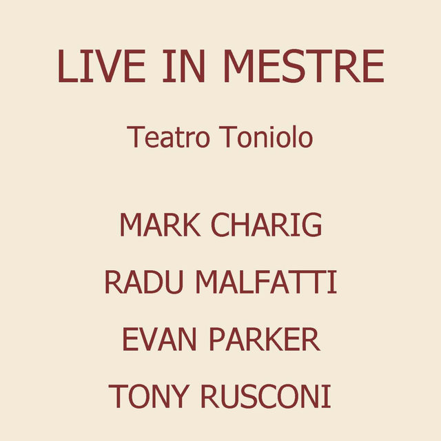 Live in Mestre at Teatro Toniolo
