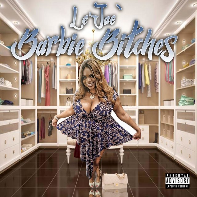 Cover art for album Barbie Bitches by Le'jae`