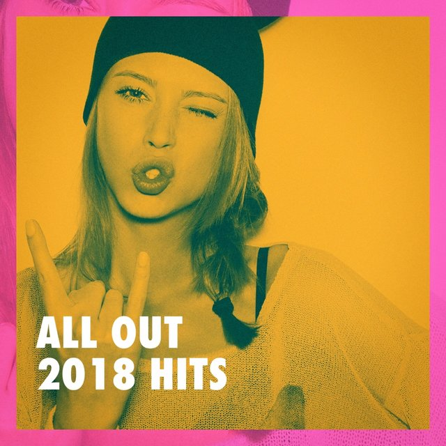 All out 2018 Hits