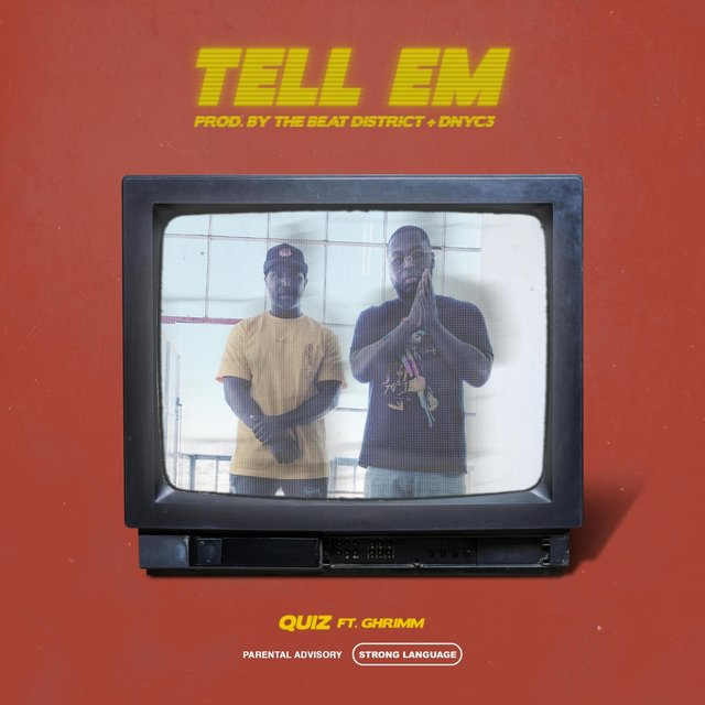 Tell Em (feat. Ghrimm)