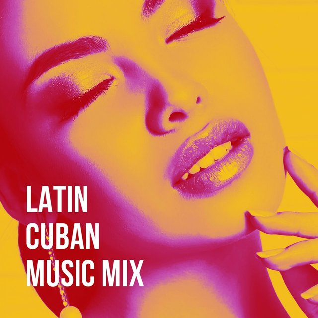 Latin Cuban Music Mix