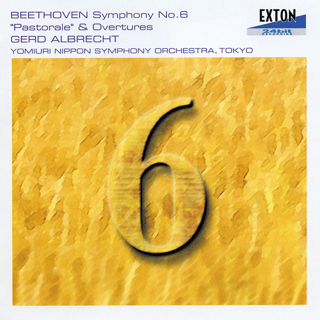 Symphony No. 6 in F Major Op. 68, ''Pastorale'' & Overtures