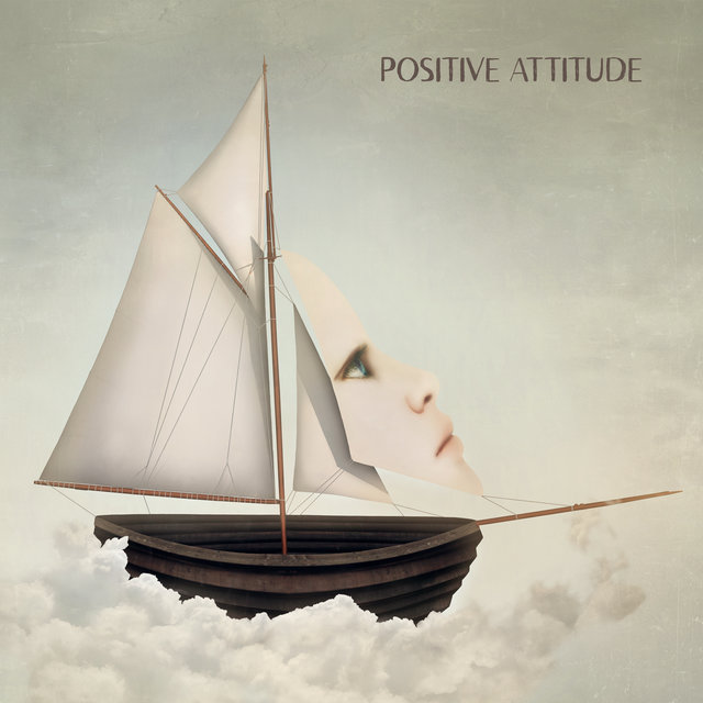 Positive Attitude – Uplifting Chillout Music for Mood Improvement