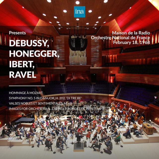 INA Presents: Debussy, Honegger, Ibert, Ravel by Orchestre National de France at the Maison de la Radio
