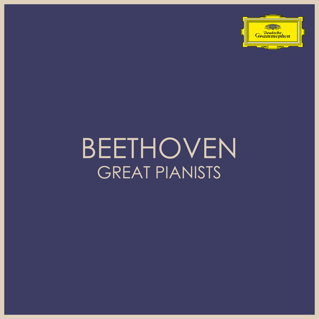 Beethoven - Great Pianists