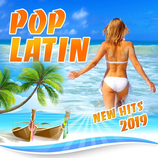 Pop Latin New Hits 2019