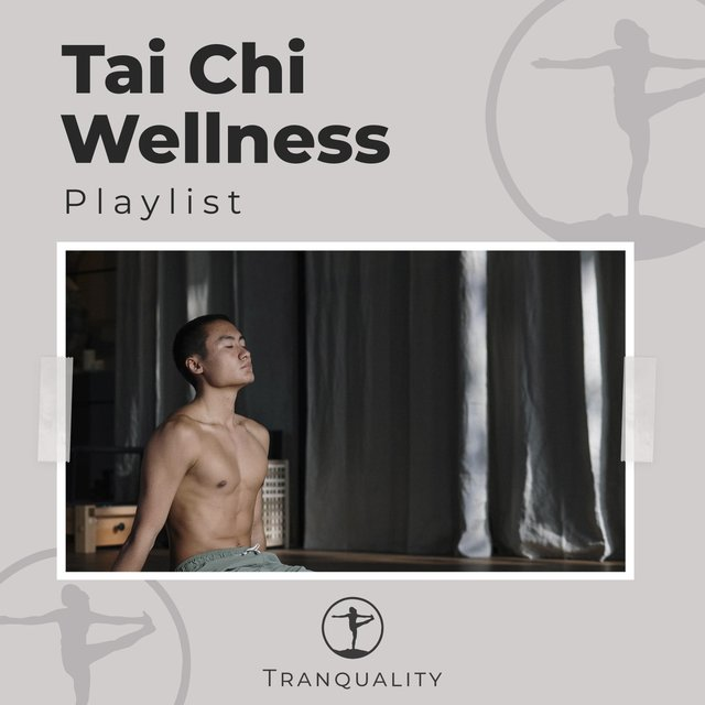 Tai Chi Wellness Playlist