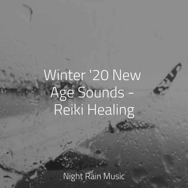 Winter '20 New Age Sounds - Reiki Healing