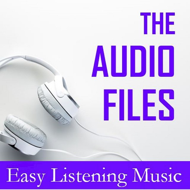 The Audio Files: Easy Listening Music