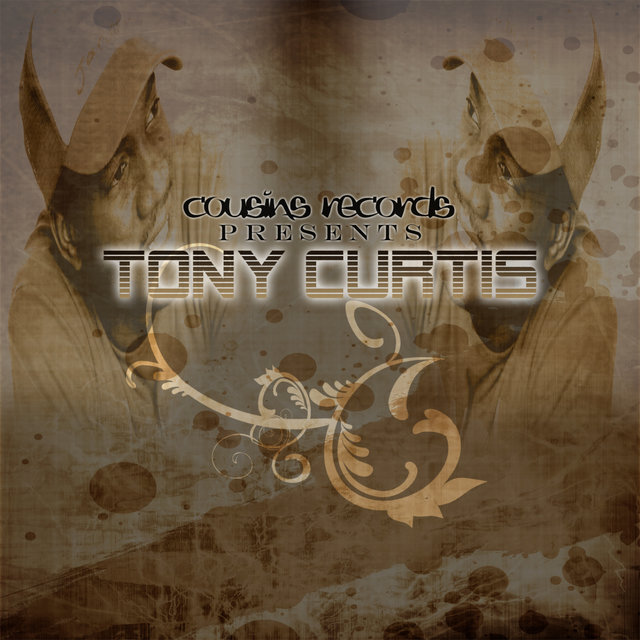 Cousins Records Presents Tony Curtis