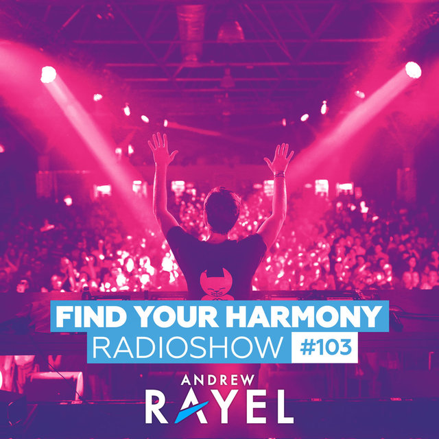 Find Your Harmony Radioshow #103