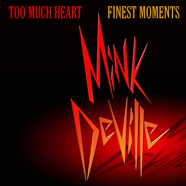 Too Much Heart: Finest Moments