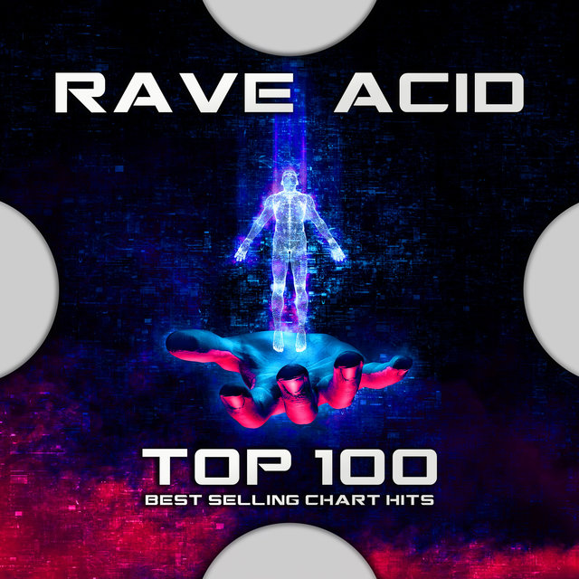 Rave Acid Top 100 Best Selling Chart Hits