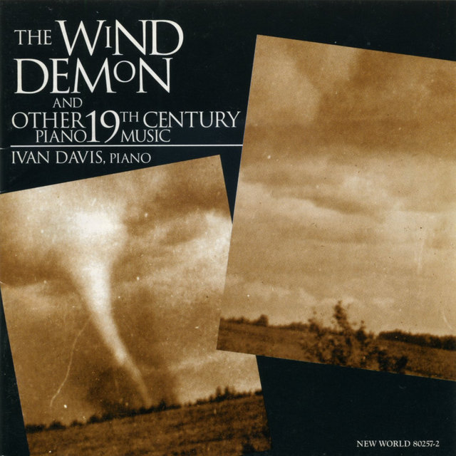 The Wind Demon: 19th Century Piano Works