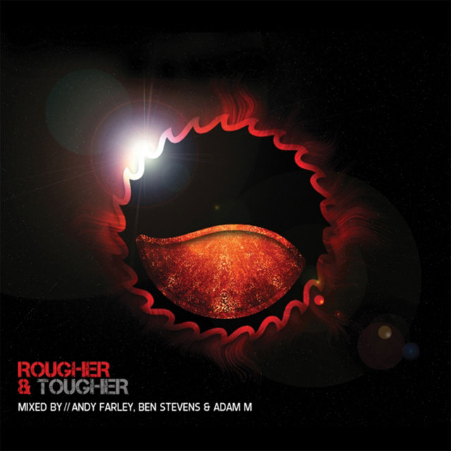 Rougher & Tougher (Mixed by Ben Stevens)