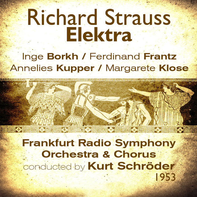 Richard Strauss : Elektra (1953), Volume 1