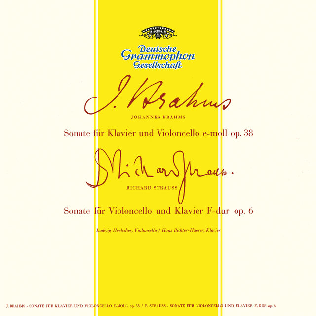 Brahms: Sonata For Cello And Piano No.1 In E Minor, Op.38 / Grieg: Sonata For Cello And Piano In A Minor, Op.36 / Strauss, R.: Sonata For Cello And Piano In F Major, Op.6
