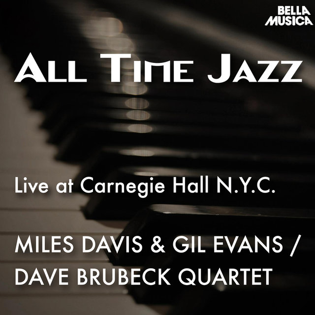 All Time Jazz: Live at Carnegie Hall New York