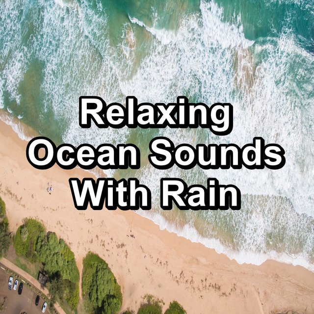 Relaxing Ocean Sounds With Rain