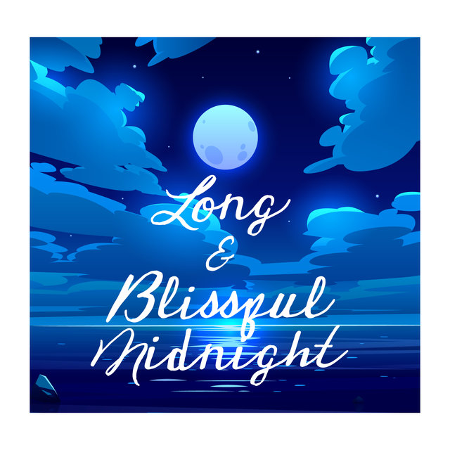 Long & Blissful Midnight - Lost in Relaxing Jazz Collection