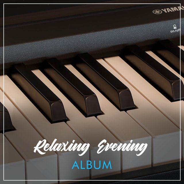 Relaxing Evening Grand Piano Album