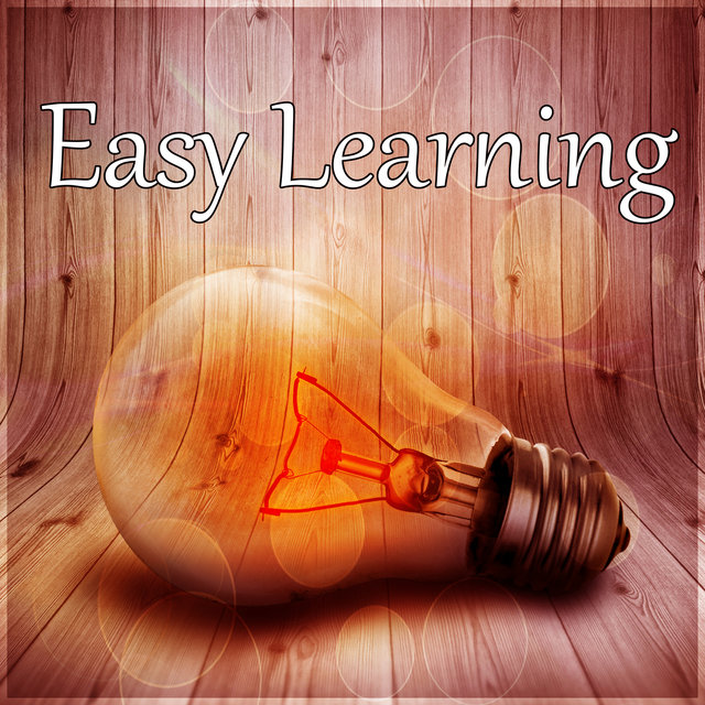 Easy Learning – Calm Music for Reading & Faster Learning, Calm Down and Focus on the Task, Improve Brain Power, Nature Sounds for Relaxation, Increase Memory with New Age Music
