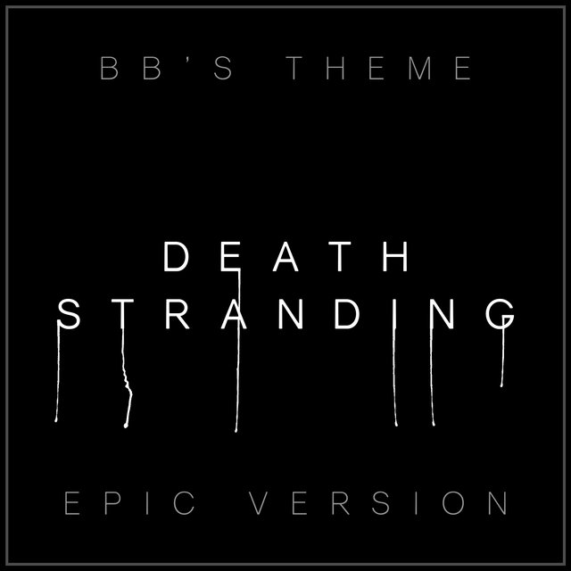 Bb's Theme - Death Stranding