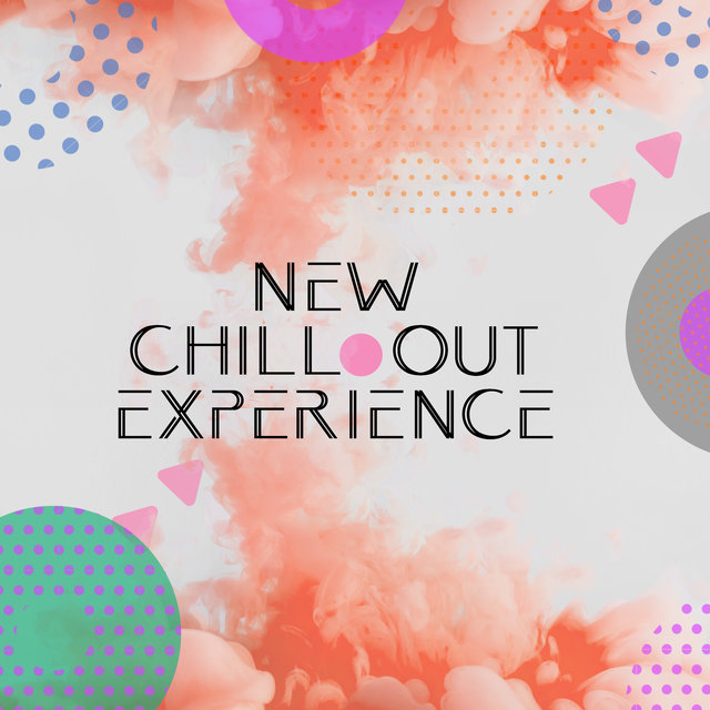 New Chill Out Experience – Total Relax, Cafe Music, Deep Ambient  Sounds, Chill Out 2020