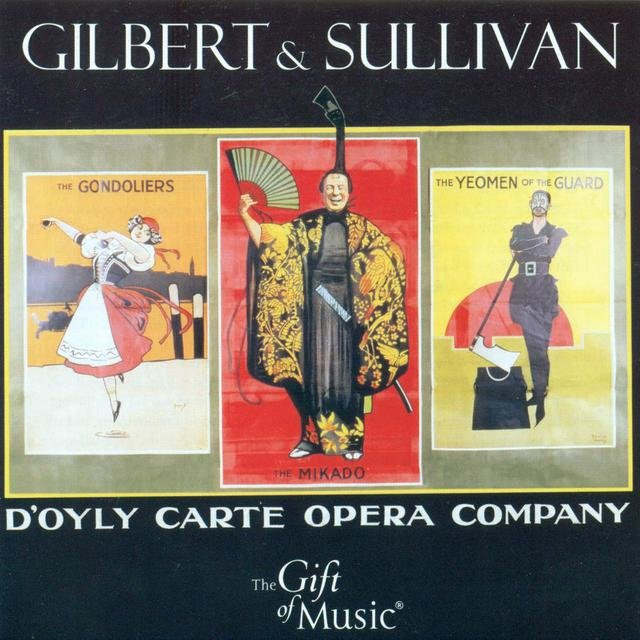 Sullivan, A.: Gondoliers (The) / the Mikado / the Yeomen of the Guard [Operettas]