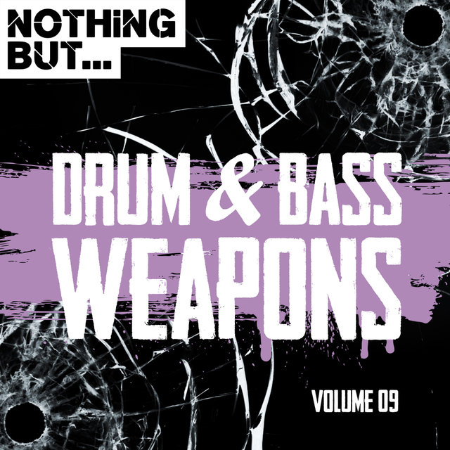 Nothing But... Drum & Bass Weapons, Vol. 09