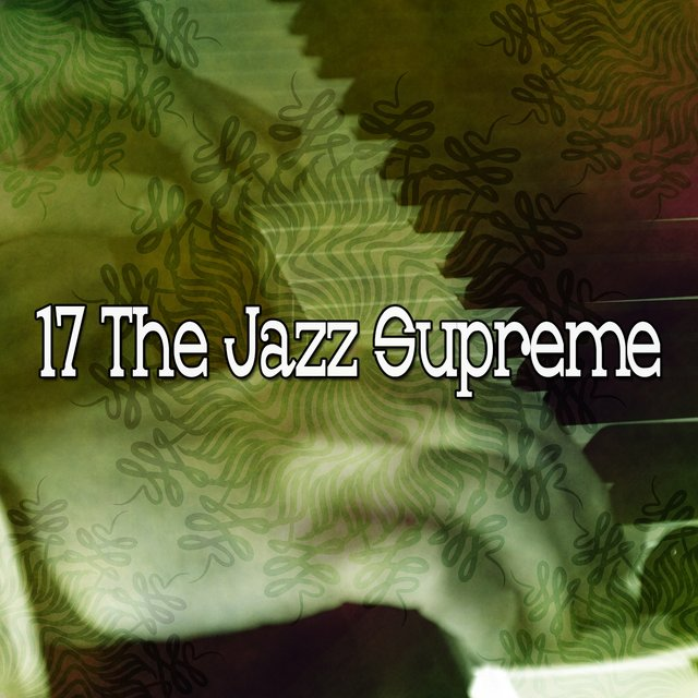17 The Jazz Supreme
