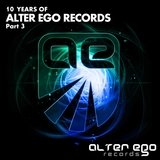 Alter Ego - 10 Years - Part 3