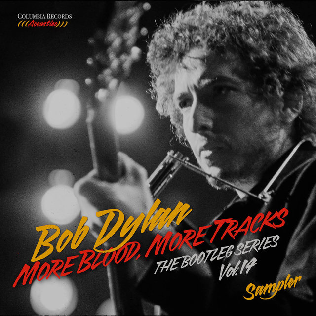 More Blood, More Tracks: The Bootleg Series, Vol. 14 (Sampler)