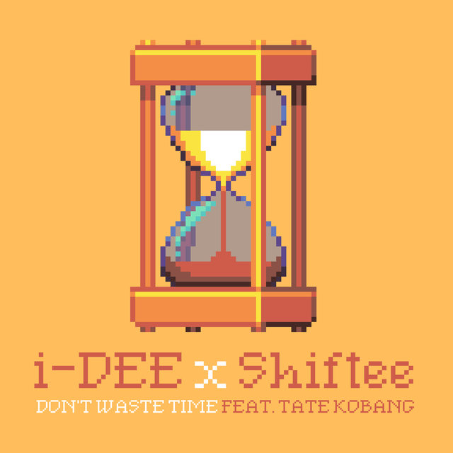 Don't Waste Time (feat. Tate Kobang)