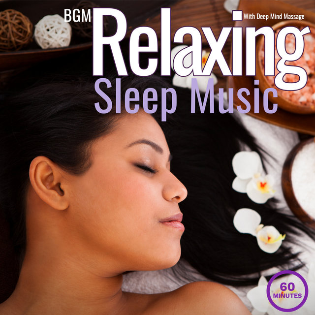Relaxing Sleep Music With Deep Mind Massage
