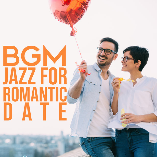 BGM Jazz for Romantic Date - Dinner Music, Slow Time, Night Music