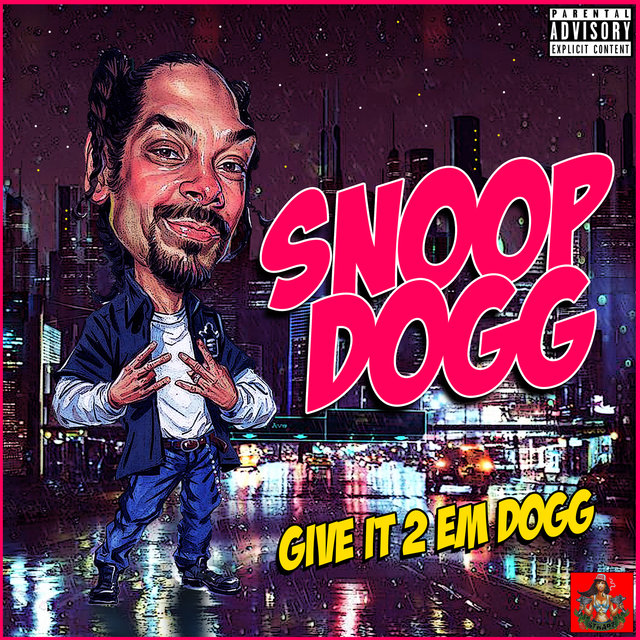Give It 2 Em Dogg