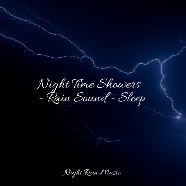 Night Time Showers - Rain Sound - Sleep