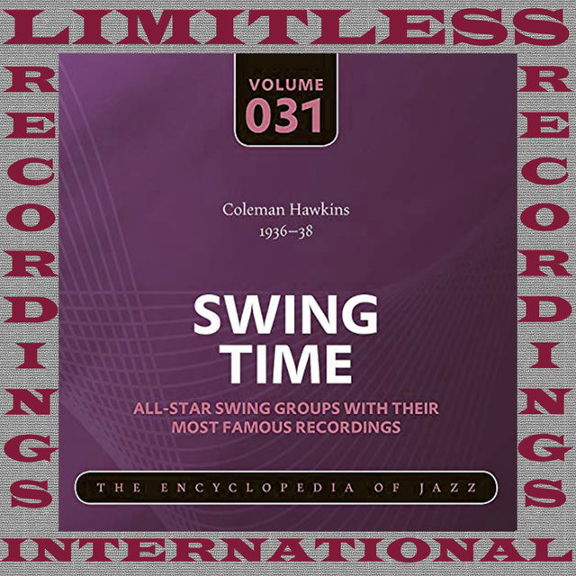 Swing Time, 1936-38 (HQ Remastered Version)