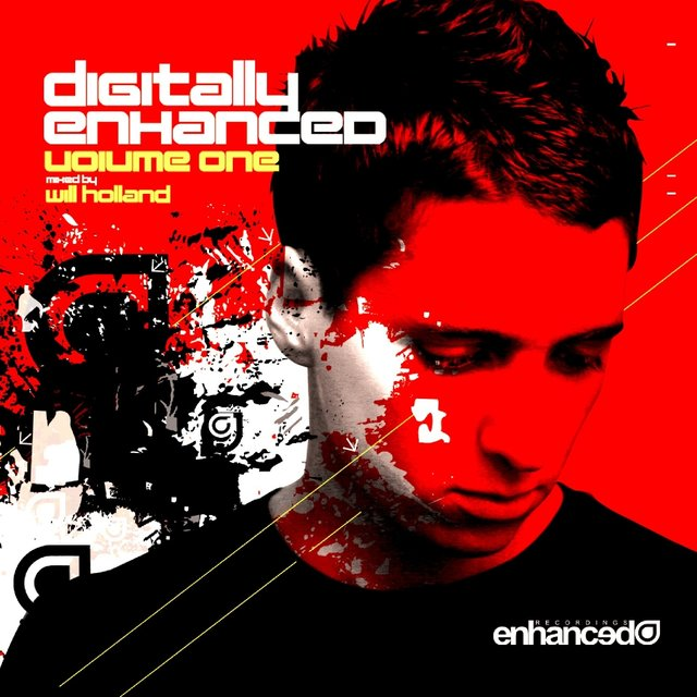 Digitally Enhanced Volume One, Mixed By Will Holland
