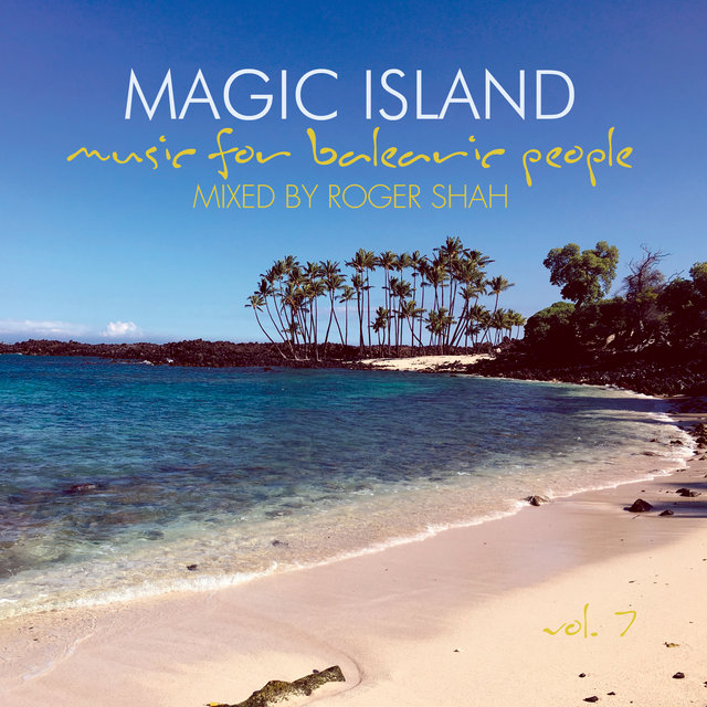 Magic Island - Music for Balearic People, Vol. 7