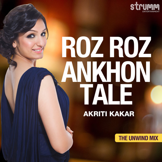 Roz Roz Ankhon Tale - Single