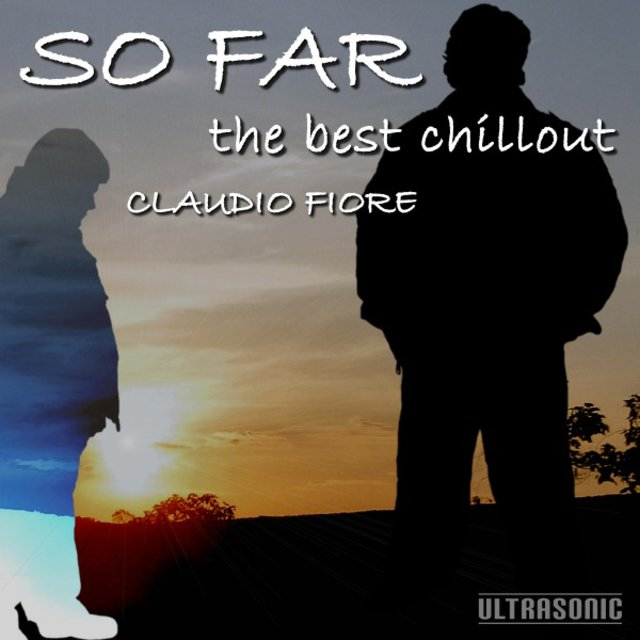 So Far: The Best Chillout