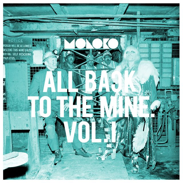 All Back to the Mine: Volume I - A Collection of Remixes