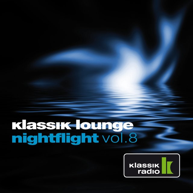 Klassik Lounge Nightflight, Vol. 8