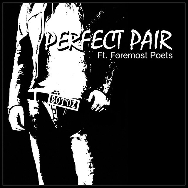 Perfect Pair (feat. Foremost Poets) - EP