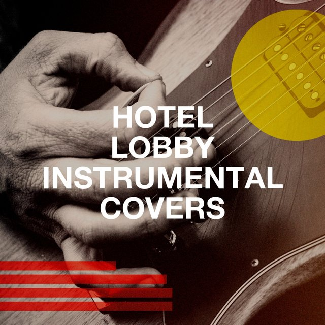 Hotel Lobby Instrumental Covers