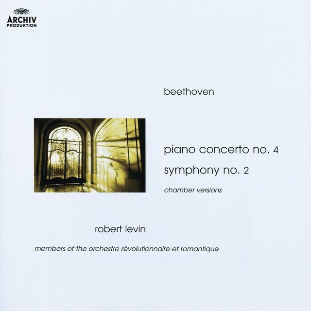 Beethoven: Piano Concerto No.4; Symphony No.2 (Chamber Versions)