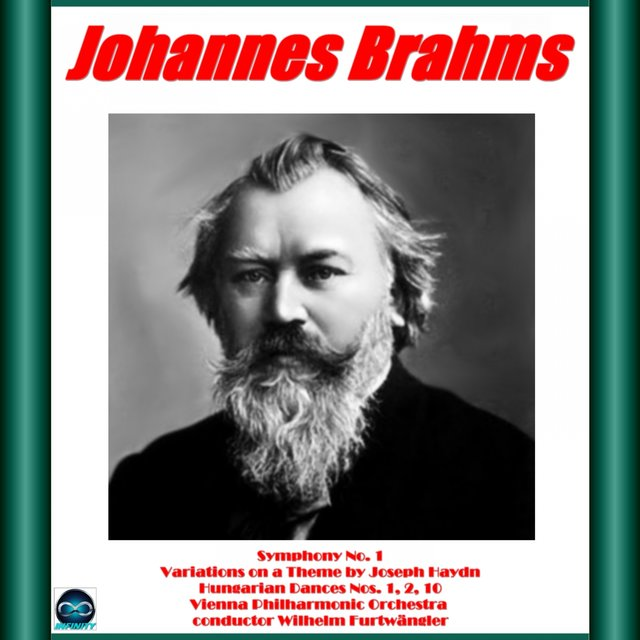Brahms: Symphony No. 1, Haydn Variations, 3 Hungarian Dances